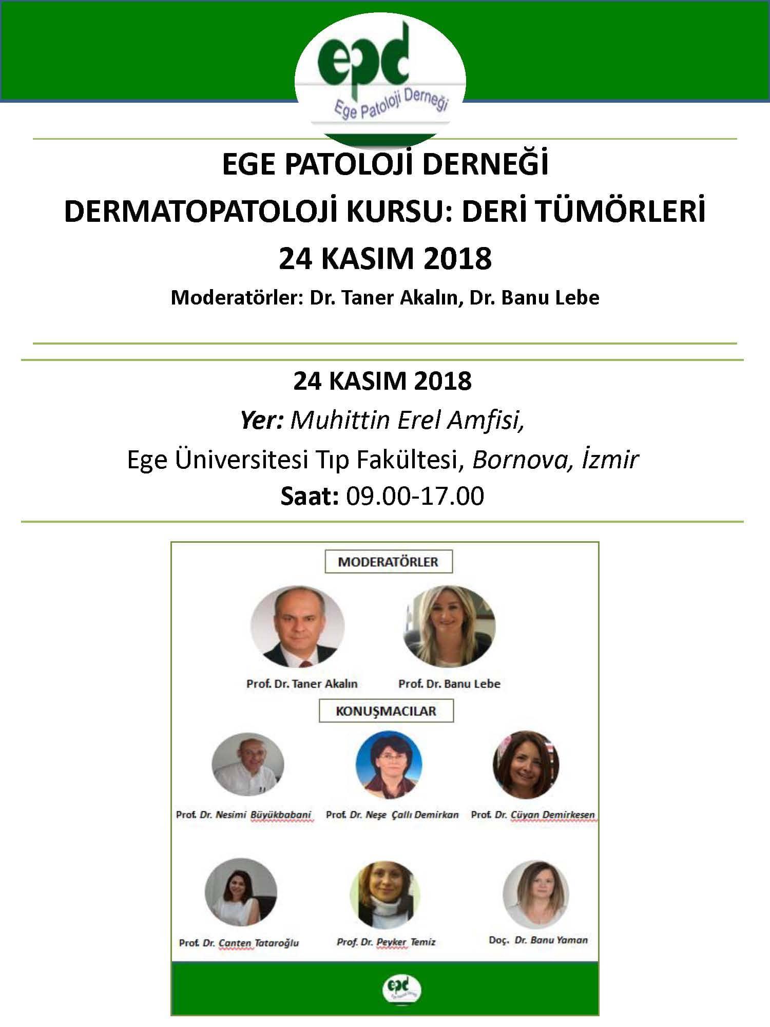 24 Kasım 2018 - Dermatopatoloji Kursu: Deri Tümörü