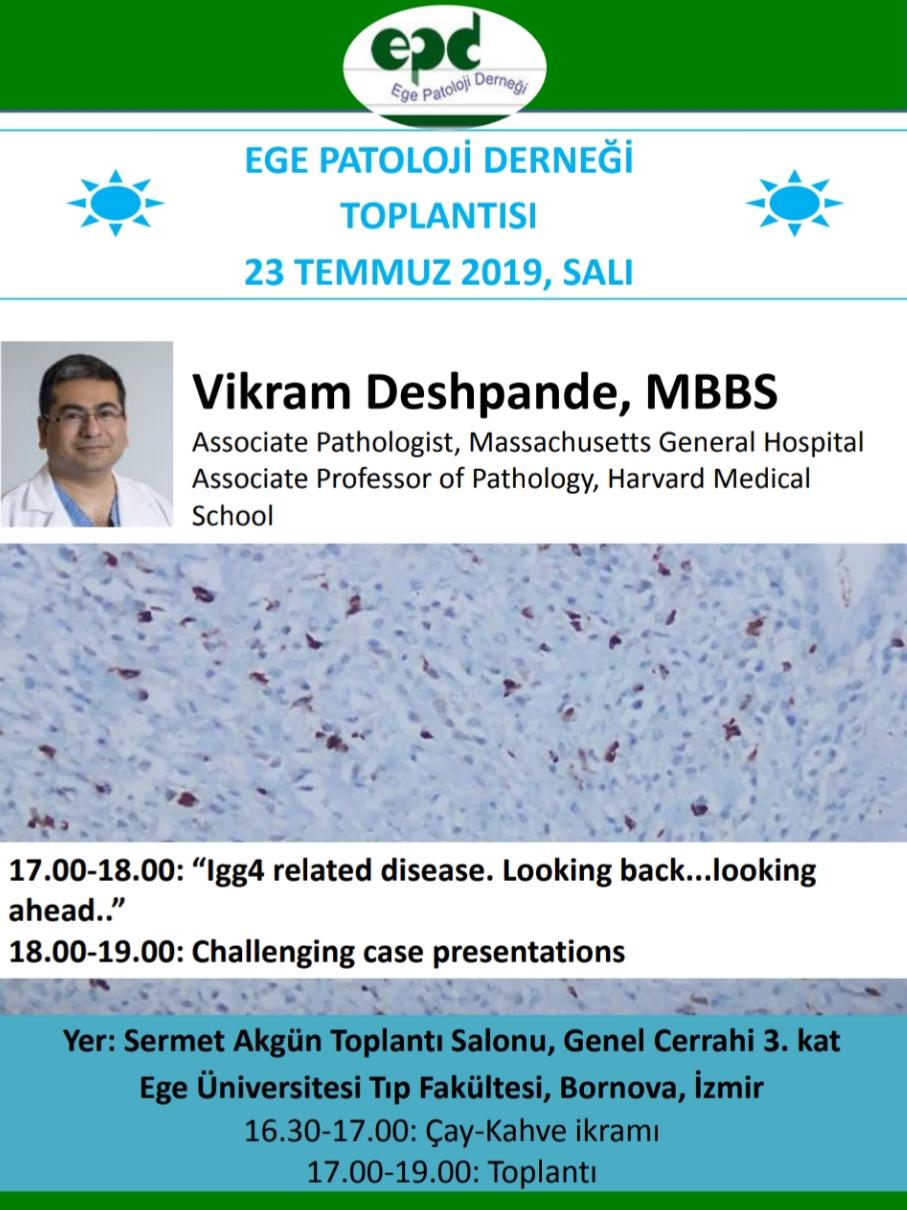 23 Temmuz 2019 - Ege patoloji Derneği Temmuz Toplantısı