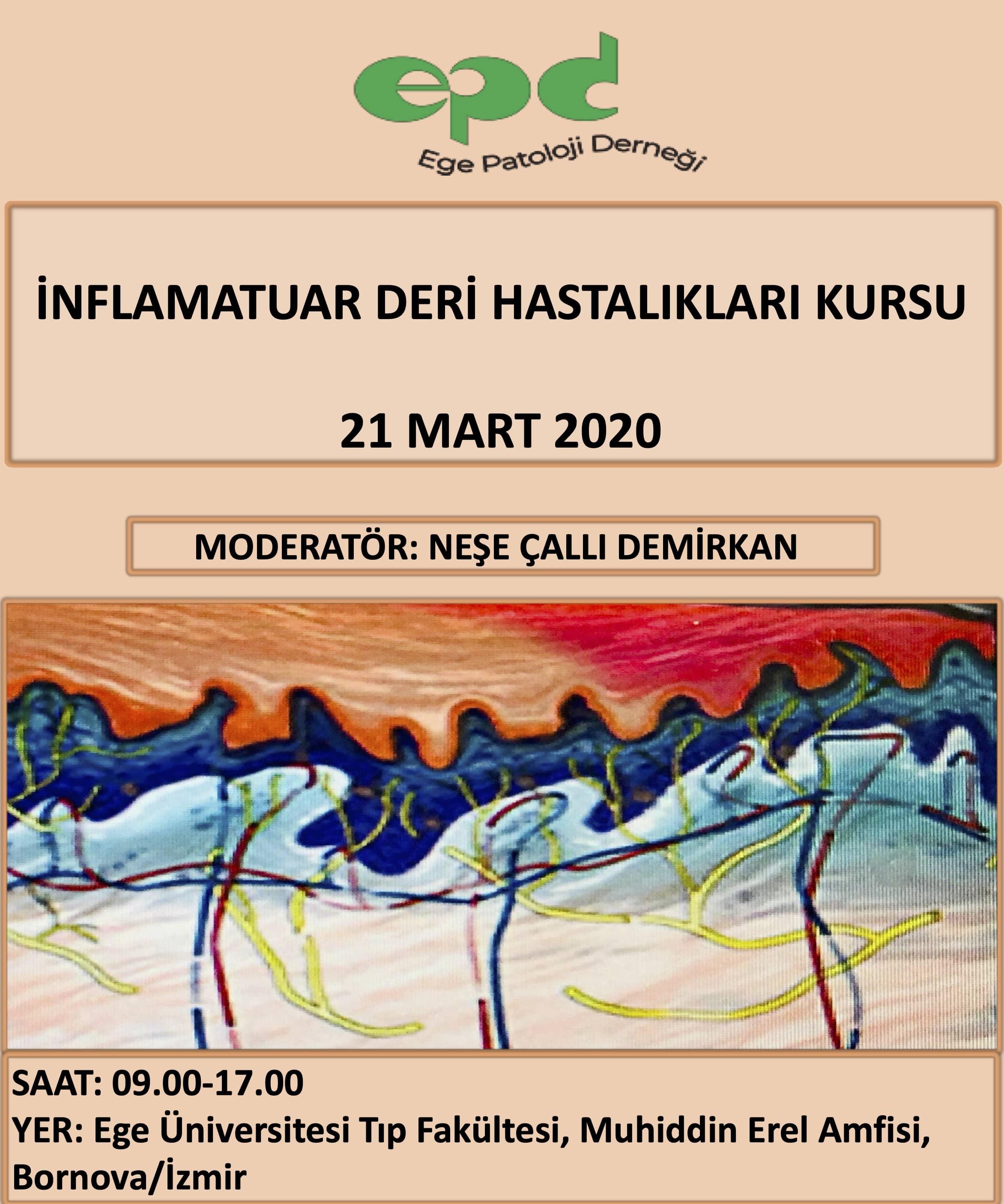 21 MART 2020 - İNFLAMATUAR DERİ HASTALIKLARI KURSU