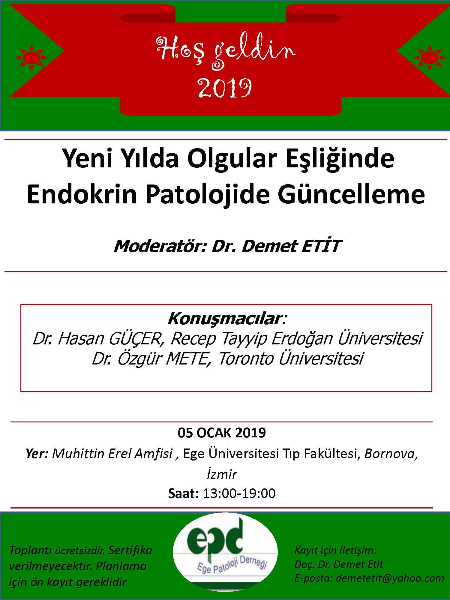 05 Ocak 2019 - Yeni Yılda Olgular Eşliğinde Endokrin Patolojide Güncelleme