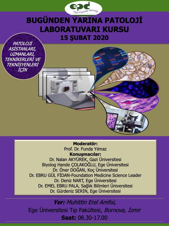 15 Şubat 2020 - Bugünden Yarına Patoloji Laboratuvarı Kursu