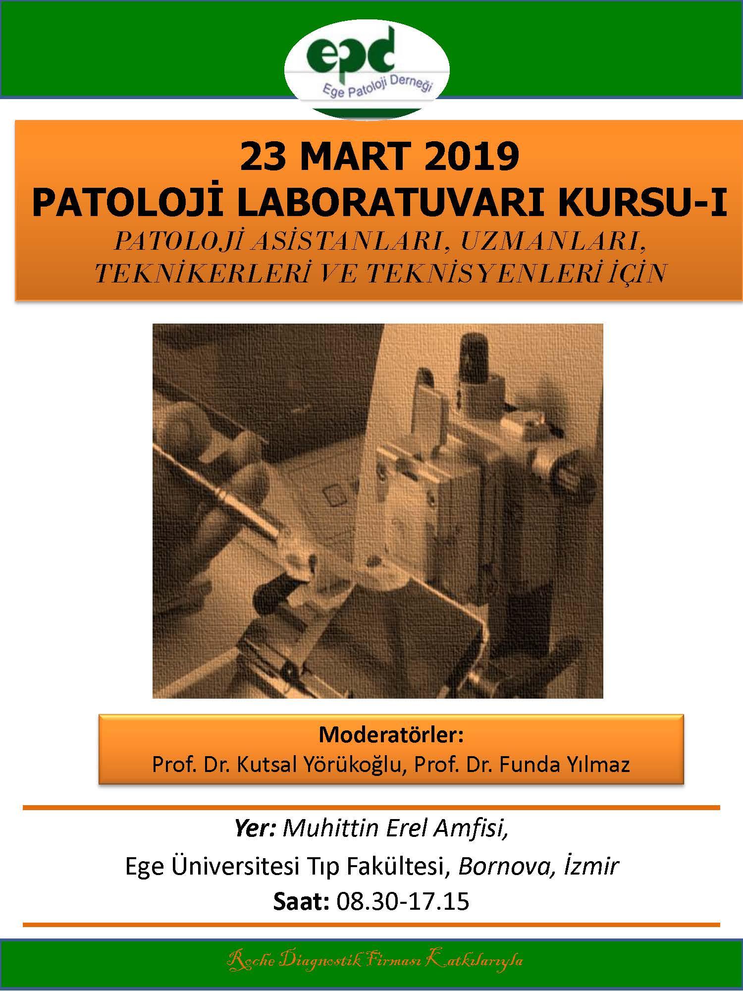 23 Mart 2019 - Patoloji Laboratuvarı Kursu-I
